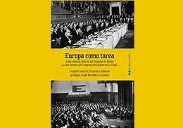 "Europe, milestones and proposals. Debate on the on the occasion of the ""Europa como tarea"" book presentation. 24/09/2018. La Nau. 19.30 h"
